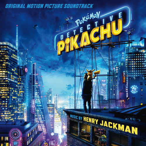 Pokémon Detective Pikachu (Original Motion Picture Soundtrack) (Pokémon 名偵探皮卡丘電影原聲帶)