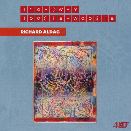 Richard Aldag: Broadway Boogie-Woogie