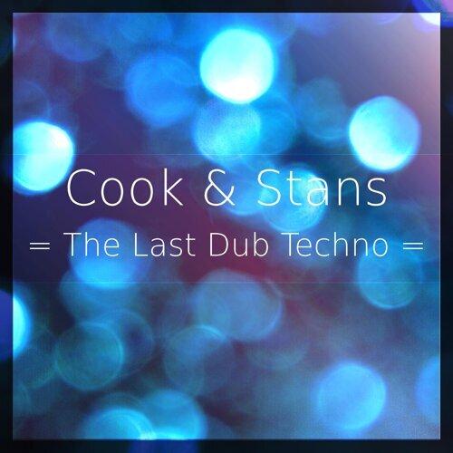 Cook & Stans - The Last Dub Techno - KKBOX