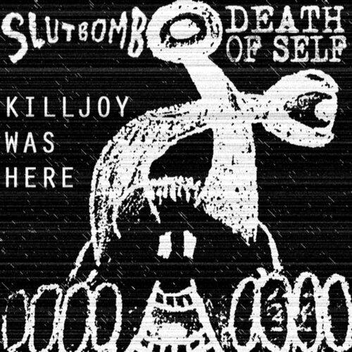 Killjoy Was Here