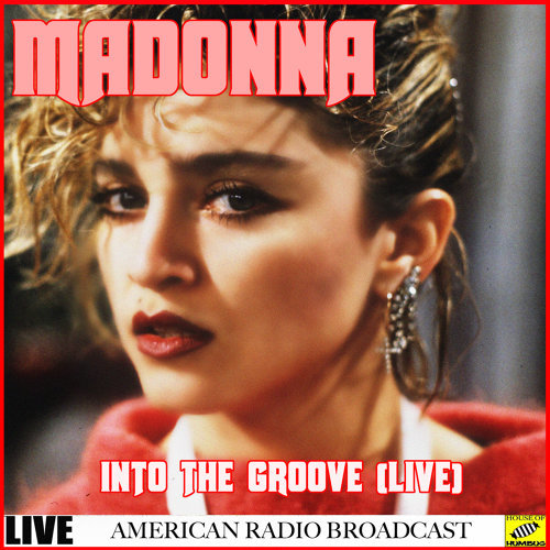Madonna - Into the Groove Live - Live