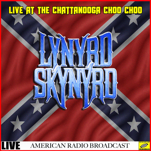 Lynyrd Skynyrd Live at the Chattanooga Choo Choo - Live