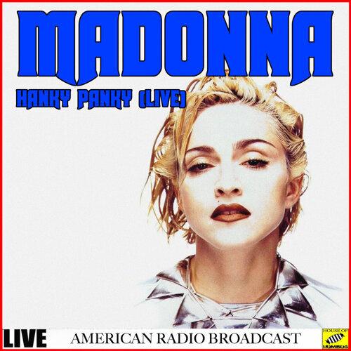 Madonna - Hanky Panky Live - Live
