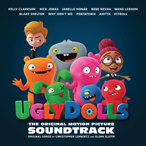 UglyDolls (醜娃娃大冒險 電影原聲帶) - Original Motion Picture Soundtrack