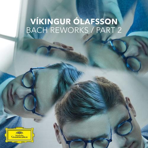 Bach Reworks - Pt. 2