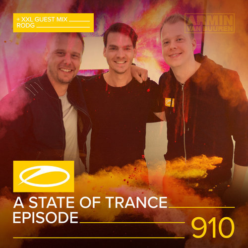 ASOT 910 - A State Of Trance Episode 910 (+XXL Guest Mix: Rodg)