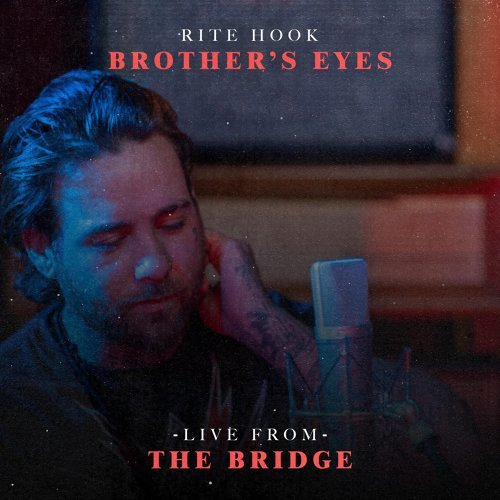 Brother's Eyes - Live from the Bridge