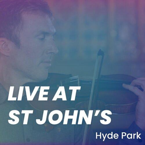 Live at St Johns, Hyde Park
