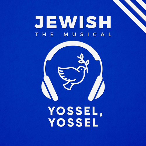 Yossel, Yossel (Jewish, the Musical)