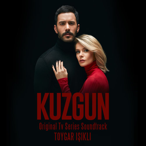Kuzgun (Original Tv Series Soundtrack)