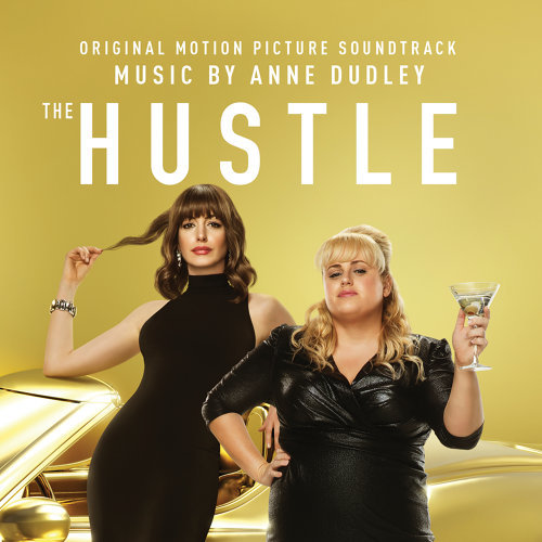 The Hustle (Original Motion Picture Soundtrack) (詐騙女神電影原聲帶)