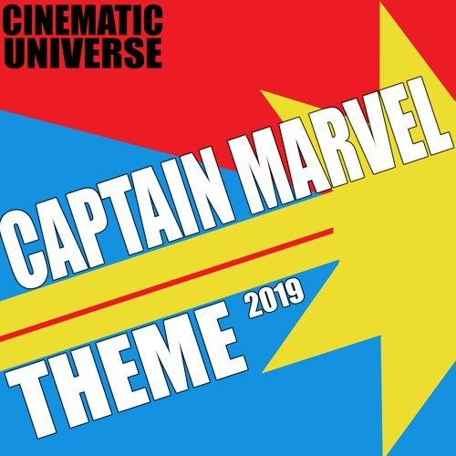 Captain Marvel Theme 2019 (Cinematic Universe)