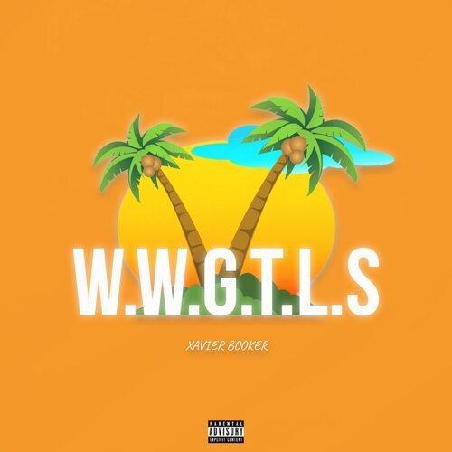 W.W.G.T.L.S.