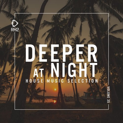 Deeper at Night, Vol. 35