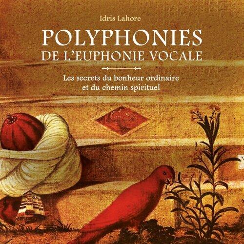 Polyphonies de l'euphonie vocale