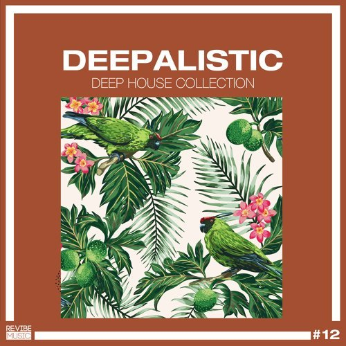 Deepalistic - Deep House Collection, Vol. 12