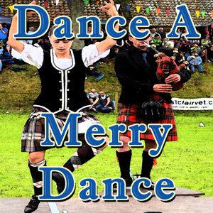 Dance a Merry Dance
