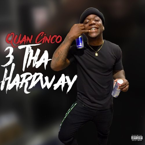 Quan Cinco - 3 Tha Hardway - KKBOX