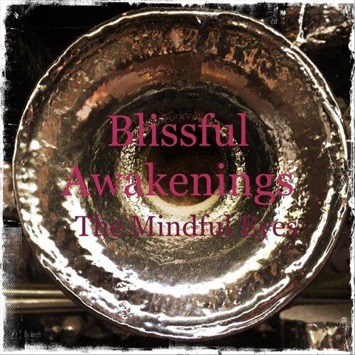 Blissful Awakenings