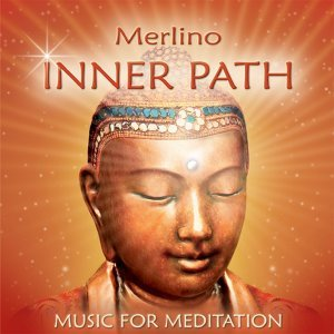 Inner Path - Music for Meditation