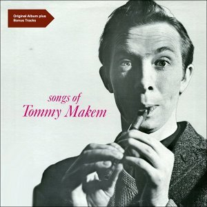 Songs of Tommy Makem - Original Album