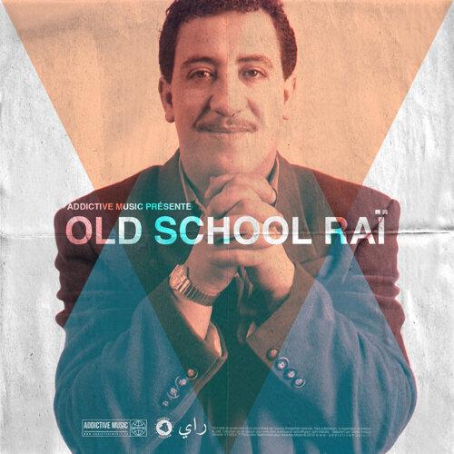 Old School Raï