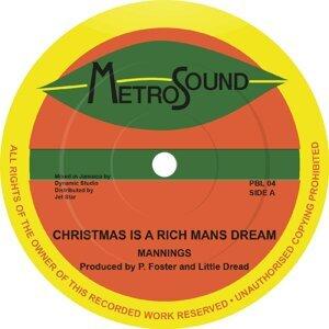 Christmas Is a Rich Mans Dream