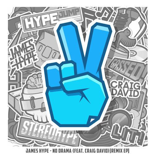 No Drama (feat. Craig David) - Remix EP