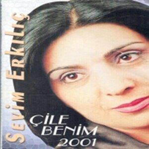 Çile Benim 2001