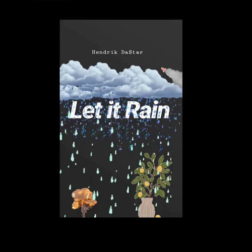 Let It Rain (Flowers or Bombs)