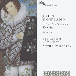 Dowland: The Collected Works - 12 CDs