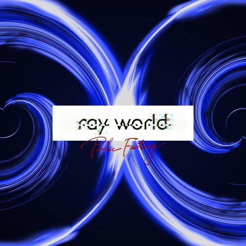 ray world (ray world)