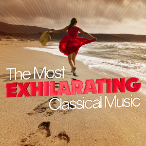 The Most Exhilarating Classical Music
