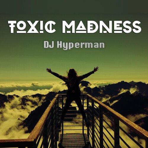 Toxic Madness