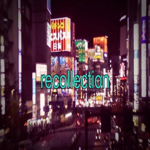 recollection (feat. Kombow & DJ TVXI)