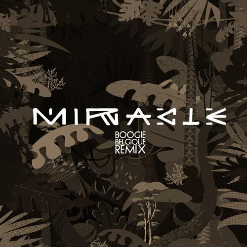 Miracle - Boogie Belgique Remix