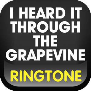 I Heard It Through the Grapevine Ringtone