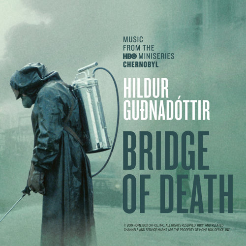 "Bridge Of Death - From ""Chernobyl"" TV Series Soundtrack"