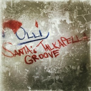 Santa's Talkapella Groove