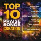 Top 10 Praise Songs: Creation