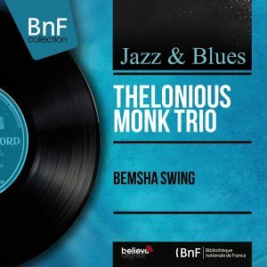 Bemsha Swing - Mono Version
