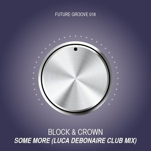 Some More - Luca Debonaire Club Mix