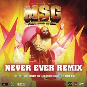 "Never Ever (Remix) [From ""MSG - The Messenger of God""]"