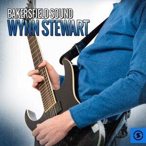 Bakersfield Sound: Wynn Stewart