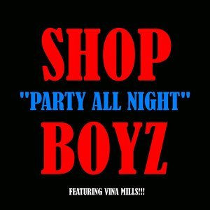 Party All Night (feat. Vina Mills)