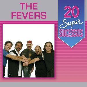 20 Super Sucessos: The Fevers