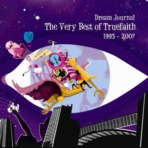Dream Journal: The Very Best of True Faith