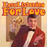 Easy Listening For Love