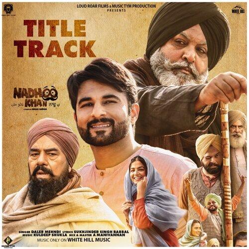Nadhoo Khan (Title Track)