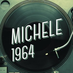 Michele 1964